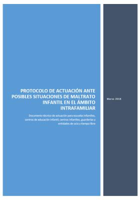 Protocolo de actuación ante posibles situaciones de maltrato infantil en el ámbito intrafamiliar